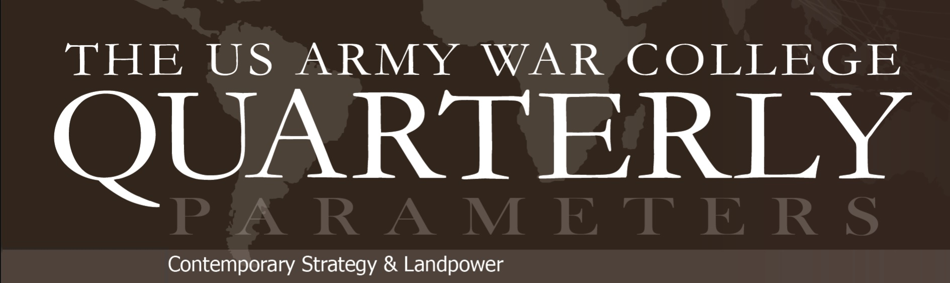 The US Army War College Quarterly: Parameters