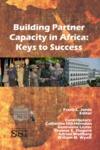 Building Partner Capacity in Africa: Keys to Success by Frank L. Jones Dr.
