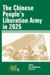 The Chinese People's Liberation Army in 2025 by Roy Kamphausen Mr. and David Lai Dr.