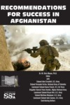 Recommendations for Success in Afghanistan by M. Chris Mason Dr.