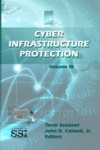 Cyber Infrastructure Protection: Vol. III by Tarek N. Saadawi Dr. and John D. Colwell LTC