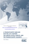 A Transatlantic Bargain for the 21st Century: The United States, Europe, and the Transatlantic Alliance by Ellen Hallams Dr.