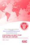 A National Security Staff for the 21st Century by Jack A. LeCuyer Dr.
