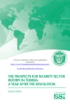 The Prospects for Security Sector Reform in Tunisia: A Year After the Revolution