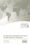 An Unnatural Partnership? The Future of U.S.-India Strategic Cooperation by Samit Ganguly and M. Chris Mason