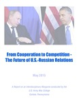 From Cooperation to Competition: The Future of U.S.-Russian Relations